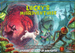 Lucky's Misadventures – Episode #42: Lost in Odditopia